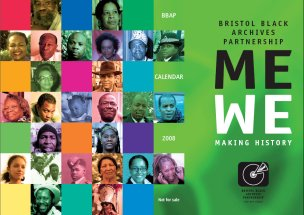 Cover of the 2008 Bristol Black Archives Partnership calendar © Bristol Black Archives Partnership/Bristol Record Office